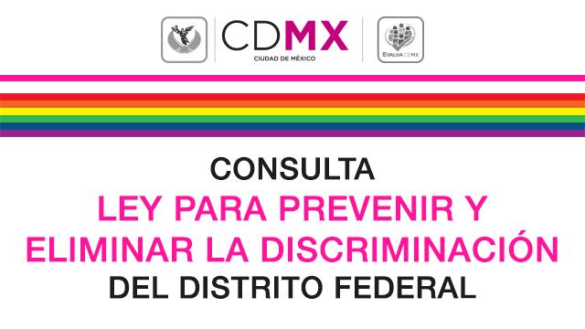 Ley para Prevenir y Eliminar la Discriminación de la Ciudad de México